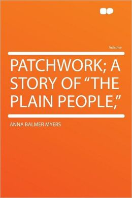 Patchwork; a Story of
