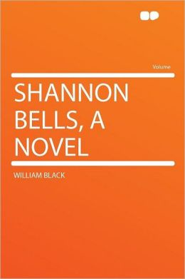Shannon Bells, a Novel