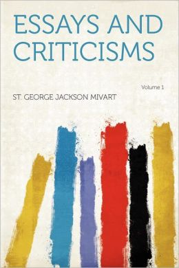 Essays and Criticisms Volume 1