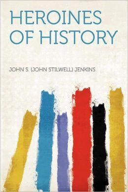 Heroines of History