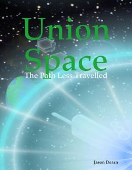 Union Space: The Path Less Travelled