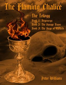 The Flaming Chalice: Trilogy