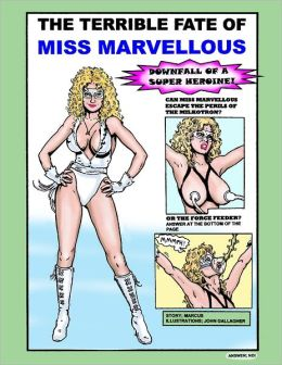 The Terrible Fate of Miss Marvellous