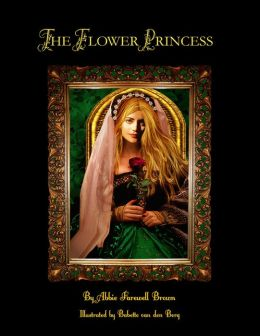 The Flower Princess (Illustrated)