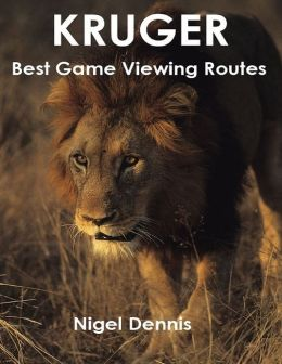 Kruger - Best Game Viewing Routes