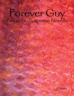 Forever Guy - Romantic Suspense Novella