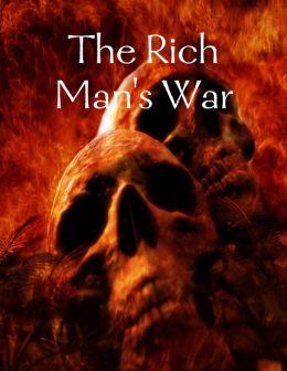 The Rich Man's War