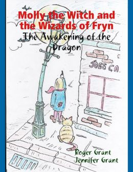 Molly the Witch and the Wizards of Fryn: The Awakening of the Dragon