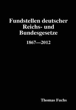 Fundstellen deutscher Reichs- und Bundesgesetze