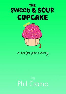The Sweet & Sour Cupcake - A Recipe Gone Awry