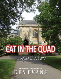 Cat In the Quad: H. Sapiens & F. Catus
