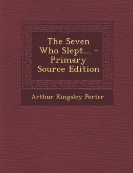 The Seven Who Slept... - Primary Source Edition