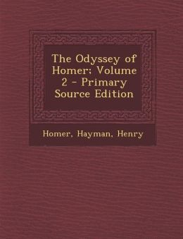 The Odyssey of Homer; Volume 2 - Primary Source Edition