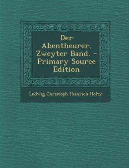 Der Abentheurer, Zweyter Band. - Primary Source Edition