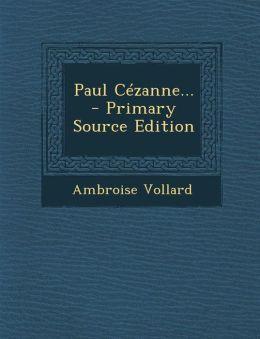 Paul C zanne...