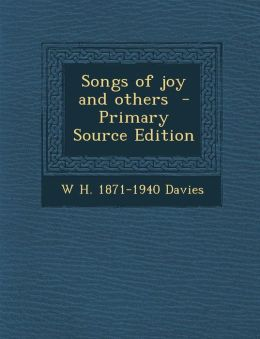 Songs of joy and others - Primary Source Edition