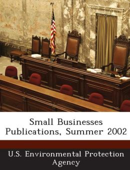 Small Businesses Publications, Summer 2002