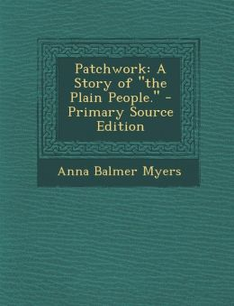 Patchwork: A Story of