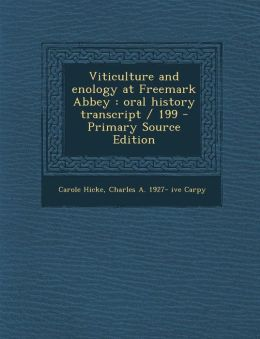 Viticulture and enology at Freemark Abbey: oral history transcript / 199
