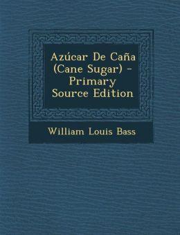 Az car De Ca a (Cane Sugar)