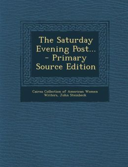 The Saturday Evening Post... - Primary Source Edition