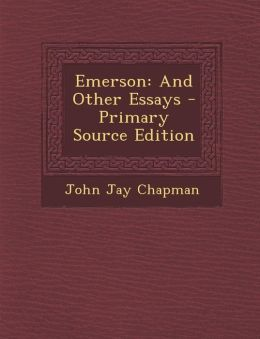 Emerson: And Other Essays - Primary Source Edition