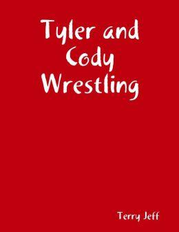 Tyler and Cody Wrestling