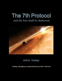 The 7th Protocol: And the Sun Shall Be Darkened