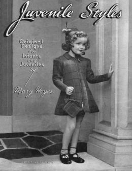 Juvenile Styles: Original Designs for Infants and Juveniles