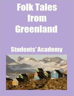 Folk Tales from Greenland