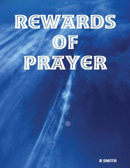 Rewards of Prayer
