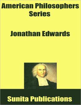 American Philosophers Series: Jonathan Edwards
