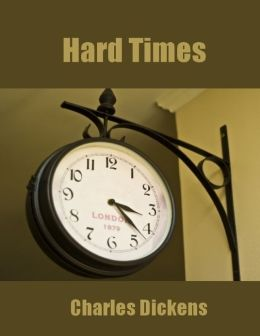 Hard Times (Illustrated)