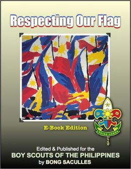 Respecting Our Flag: E-Book Edition