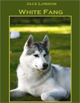 White Fang (Illustrated)