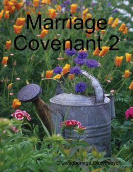 Marriage Covenant 2