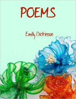 Poems by Emily Dickinson, Three Series (Illustrated)