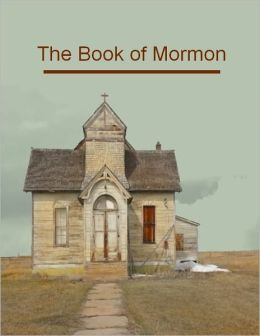 The Book of Mormon (Illustrated)