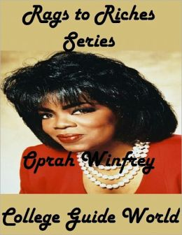 Rags to Riches Series: Oprah Winfrey
