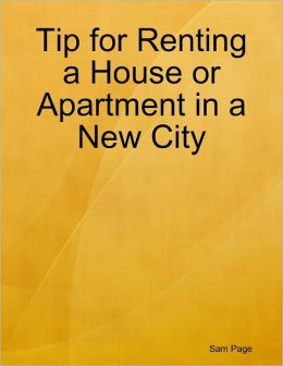Tip for Renting a House or Apartment in a New City