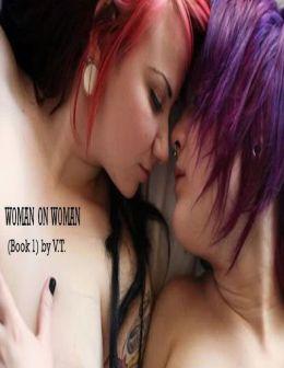 Woman On Woman (Book 1)