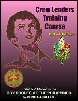Crew Leaders Training Course: E-Book Edition