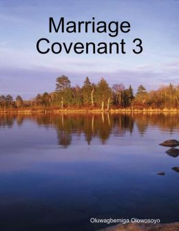 Marriage Covenant 3