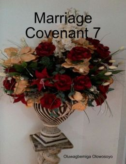 Marriage Covenant 7