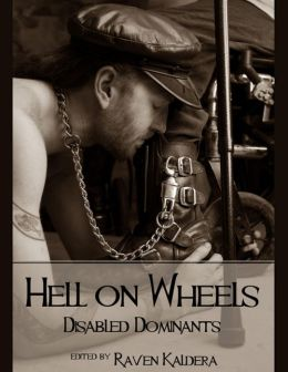Hell on Wheels: Disabled Dominants
