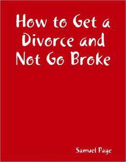 How to Get a Divorce and Not Go Broke