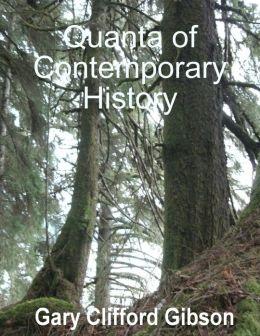 Quanta of Contemporary History