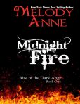 Midnight Fire - Rise of the Dark Angel - Book One