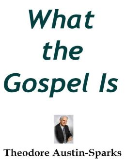 What the Gospel Is