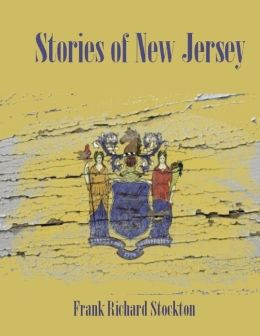 Stories of New Jersey (Illustrated)